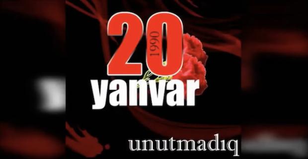 QANLI YANVAR Commemoration of 20 January Tragedy