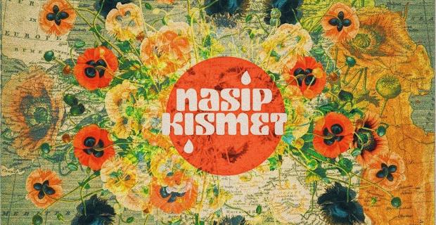 Ancient folk melody turns into a psychedelic outburst : Nasip Kısmet