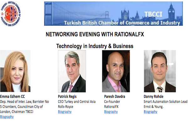 TURKISH BRITISH CHAMBER OF COMMERCE INDUSTRY NETWORKING EVENING WITH RATIONALFX