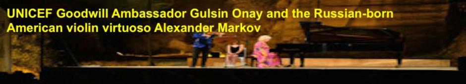 Dazzling Concert from virtuosos Gulsin Onay and Alexander Markov
