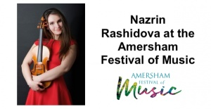 Nazrin Rashidova at the Amersham Festival...