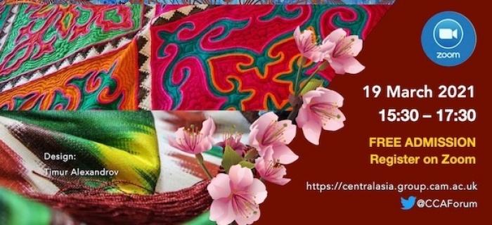 Cambridge Central Asia Forum celebrating Navroz, Novruz Bayram